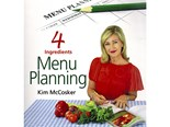 4 Ingredients Menu Planning by Kim McCosker