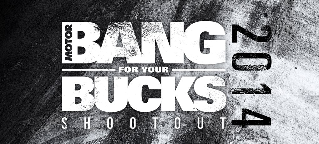 BANG FOR YOUR BUCKS 2014