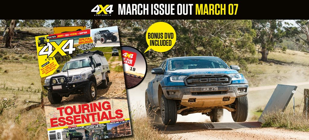 4X4 Australia March 2019 issue preview news