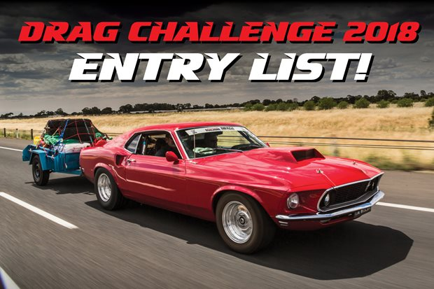 Street Machine Drag Challenge 2018 entry list
