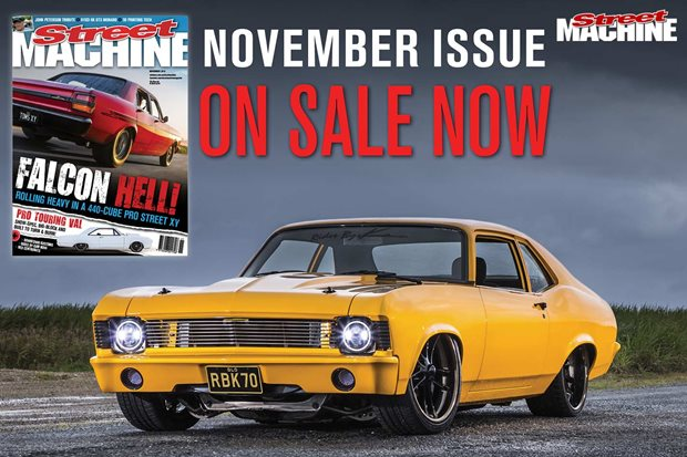 Street Machine November issue on sale now!