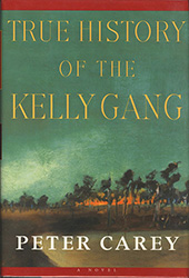 True History of the Kelly Gang cover Random House Peter Carey
