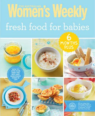 Fresh Food for Babies 6 months +