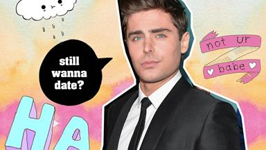 What it's REALLY like to date Zac Efron, as told by Zac Efron
