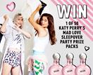 WIN a Katy Perry's Mad Love Sleepover Party Pack!