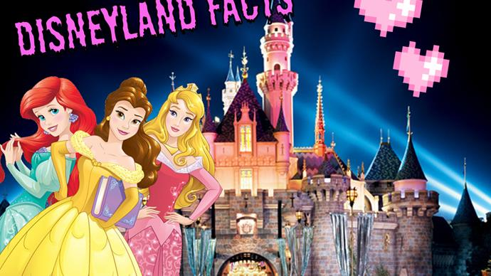 Disneyland facts that will BLOW YER MIND