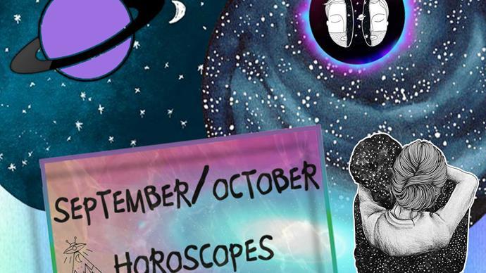 Here's your September/October Horoscope