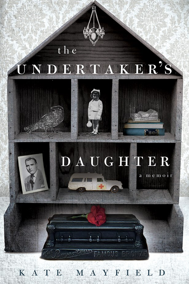 The Undertaker's Daughter by Kate Mayfield <br><br> Mayfield spent her childhood growing up in a funeral home. Her buzzy memoir charts the impact of death on life. <br><br> $29.99, Simon & Schuster
