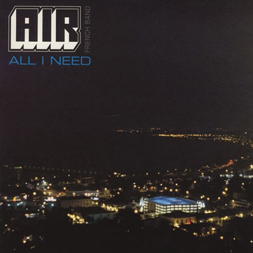'All I need' by Air