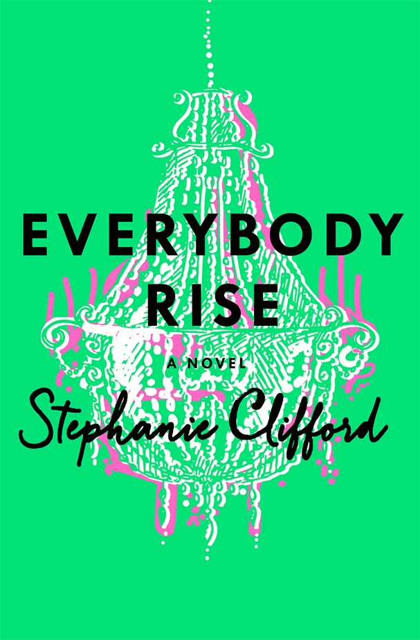 <strong>BELONGING</strong> <p> <em>EVERYBODY RISE by Stephanie Clifford.</em> <p> If social-climber spiels such as The Starter Wife, The Great Gatsby and Everyone Worth Knowing are your game, then this story by New York Times reporter Clifford, set in Manhattan before the 2008 recession, will hook you. Funny and smart, the Gossip Girl-like narrative centres on Evelyn – an ambitious, middle-class 26-year-old thrown into the world of the elite – and the lies she tells in order to keep up. <p> $29.99, Hachette Australia; out August 25