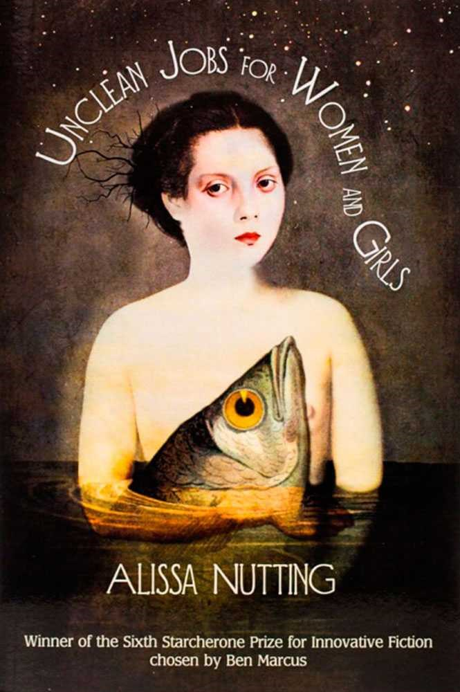 Unclean Jobs for Women and Girls by Alissa Nutting<br><br> Nutting's 2010 collection of short stories are a darkly funny set of tales about gender and women's bodies. The stories are heady and weird and include a woman lusting after a garden gnome.