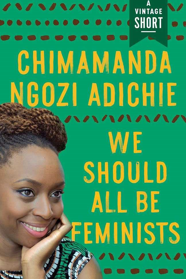 We Should All Be Feminists by Chimamanda Ngozi Adiche <br><br> If you're not sure if we need feminism, or the word feminist, or you know someone who thinks that way, this is the pamphlet to give them. It will only take 20 minutes to read and it offers a simple, intelligent, very-hard-to-argue-with explanation of why we should all be feminists.