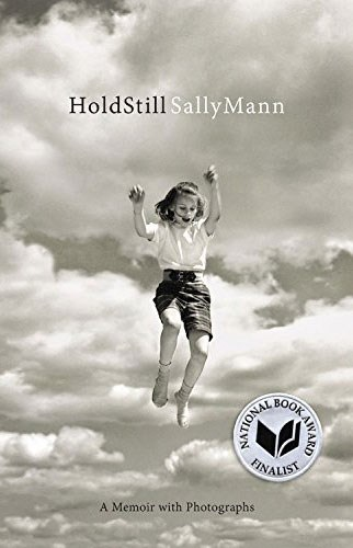 "<strong><em>HOLD STILL</em> BY SALLY MANN</strong> <br><br> ""Sally Mann, it turns out, can write as beautifully and at times provocatively as she can photograph in this captivating memoir."" - Lisa Chase, ELLE US senior features editor"