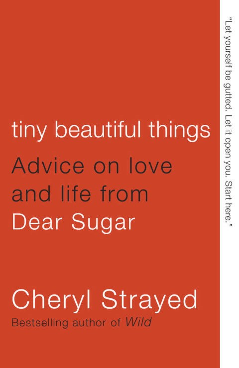 <strong>2. <em>Tiny Beautiful Things</em> by Cheryl Strayed</strong>