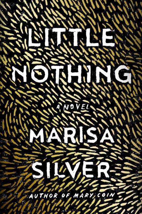 <p>'Little Nothing' by Marisa Silver<p> <p> Moody and evocative, this grown-up folk tale reimagines the werewolf for the twenty-first century. When Pavla is born, it's considered a miracle and a blessing, until her parents see her tiny, mangled body. At what price their daughter's normalcy—and will she be the one to bear the cost?