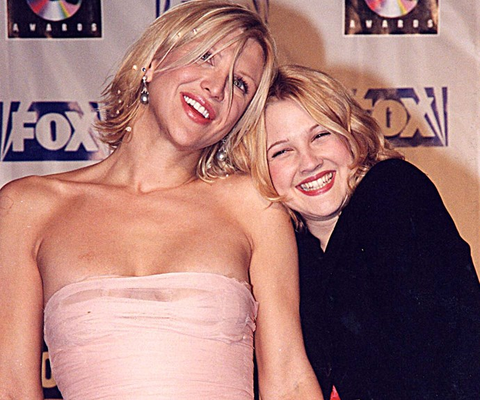 Courtney Love and Drew Barrymore.