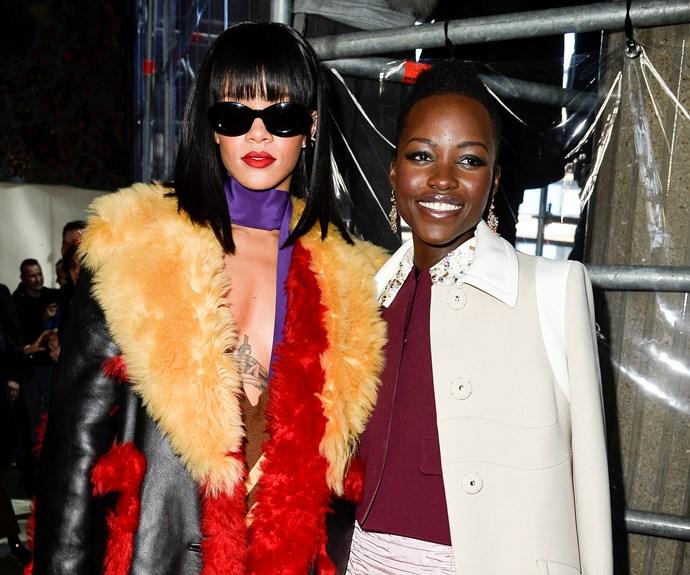 Rihanna and Lupita Nyong'o.