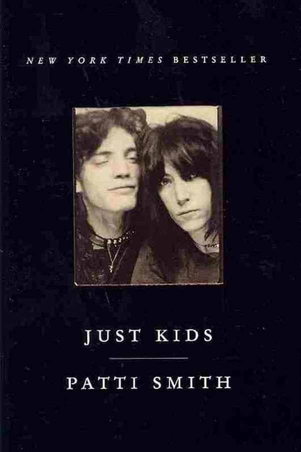 <strong>Just Kids by Patti Smith</strong><br><br> Patti Smith's memoir focuses on the period in the '70s when she and artist Robert Maplethorpe were dirt poor, living in New York's iconic Chelsea Hotel. It's part eulogy, part coming of age tale.