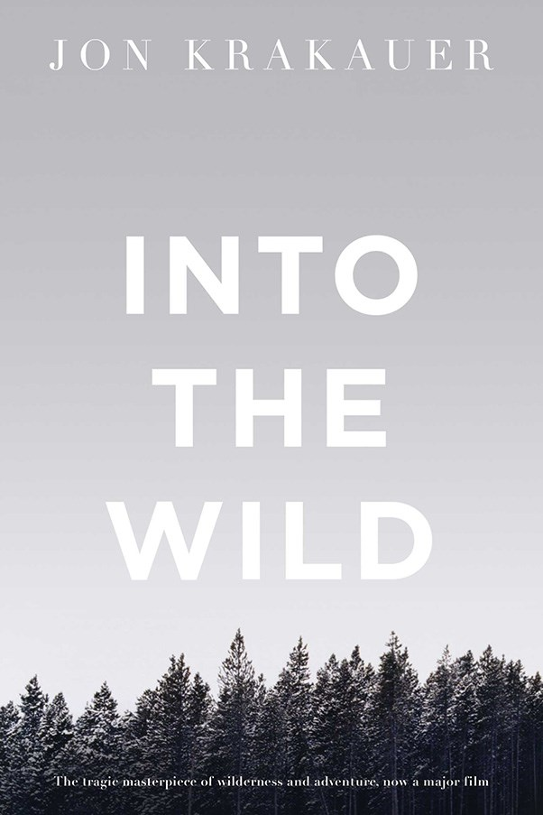 <strong>Into the Wild by Jon Krakauer</strong><br><br> Journalist Jon Krakauer chronicles the real life story of Christopher McCandless, a free-spirited twenty-something who abandoned his middle class lifestyle, donated his college tuition to charity, and lived on the road (and in the wild) for years.