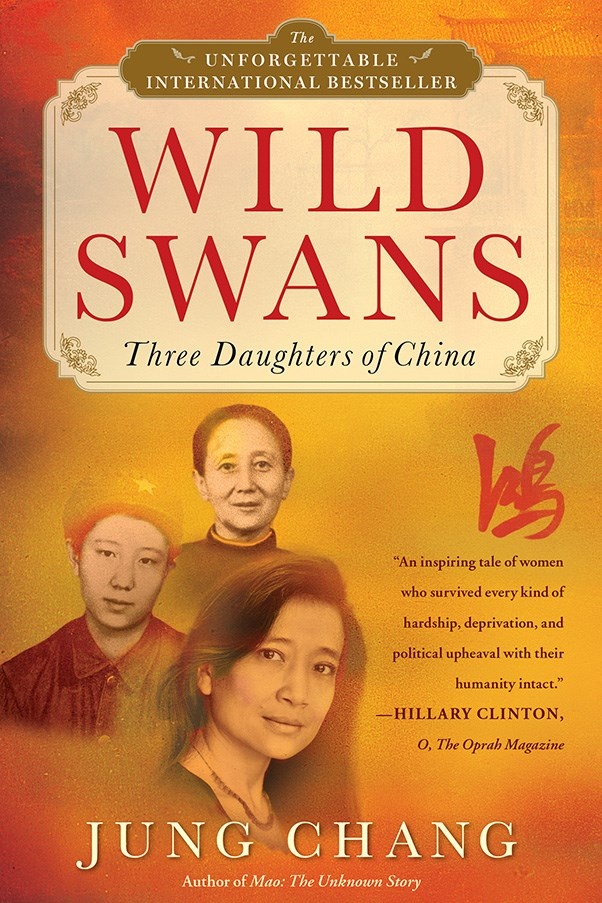 <strong>Wild Swans by Jung Chang</strong><br><br> Chinese writer Jung Chang's sprawling novel is the biography of her grandmother and mother and her own autobiography, all at once. It has been translated in 37 languages.