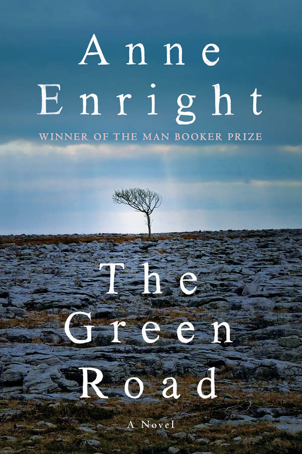 **The Green Road** by Anne Enright Four Irish siblings return home for Christmas in a bitter-sweet, lyrical tale of family attachment tested by years of pent-up, raging resentment.