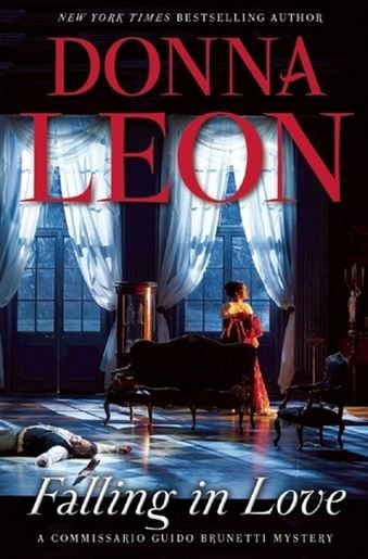 """Falling in Love by Donna Leon. Purchase [here.](http://www.amazon.com/Falling-Love-Commissario-Brunetti-Mystery/dp/0802123538/ref=sr_1_1?s=books&ie=UTF8&qid=1442207714&sr=1-1&keywords=falling+in+love+donna+leon