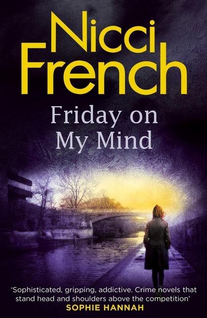 "Friday on My Mind by Nicci French. Purchase [here.](http://www.amazon.com/Friday-My-Mind-Frieda-Klein-ebook/dp/B00UUMOP0E/ref=sr_1_1?s=books&ie=UTF8&qid=1442207866&sr=1-1&keywords=nicci+french+friday+on+my+mind|target=""_blank"")"