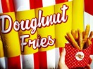 If you have the appetite of a teenage boy, then these doughnut fries are for you