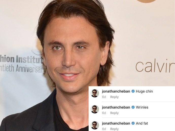 Jonathan Cheban has been body-shaming women on social media