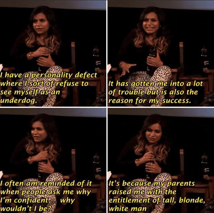 Mindy Kaling being equal parts hilarious and insightful as per usual.