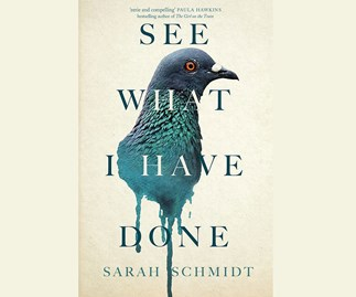 Win the NEXT May book of the month - See What I Have Done by Sarah Schmidt
