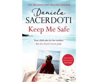 Win a copy of Keep Me Safe by Daniela Sacerdoti
