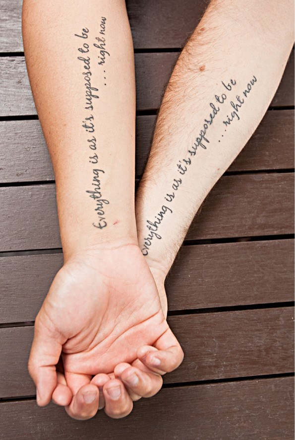 Tim and Tamati believe living in the moment is important and had their mantra inked on their forearms.
