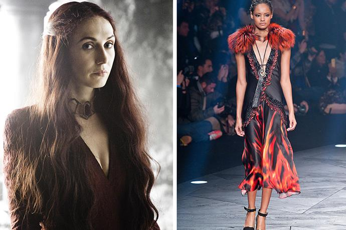 Melisandre of Asshai <br><br> There's no doubt the red priestess would approve of the flame-licked hemlines offered up by fashion's very own Lord of Light, Roberto Cavalli.