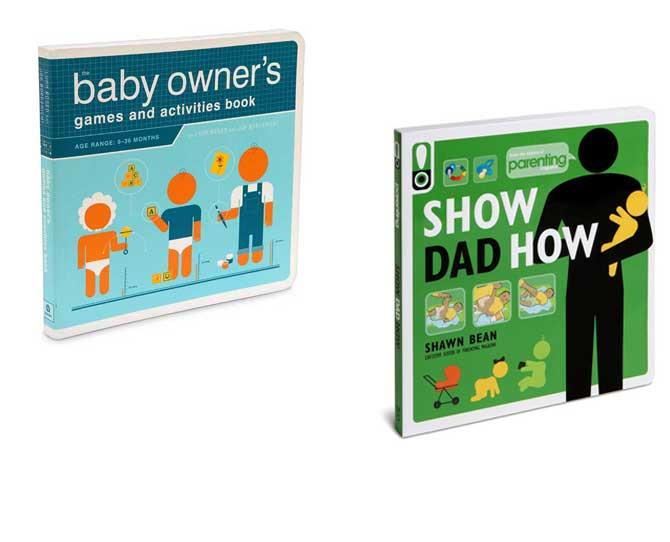 "***DO DADDY STUFF*** for the man who has much to learn and wants the info broken down like an aeroplane emergency card. The [Baby Owner's Games & Activities](http://www.thinkgeek.com/product/eb1c/?srp=1/|target=""_blank"") suit newbie until 36 months – ""Make your baby smarter, stronger, faster!"" it promises – while [Show Dad How] is a practical and playful resource with 156 things every new dad needs to know."