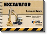 Easy Guides' Excavator Learner Guide
