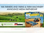 WA FARMERS AND FARMS & FARM MACHINERY ANNOUNCE MEDIA PARTNERSHIP