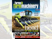 Farms & Farm Machinery issue 347 on sale now