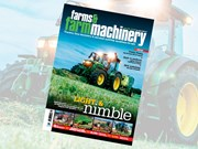 Farms & Farm Machinery issue 348 on sale now