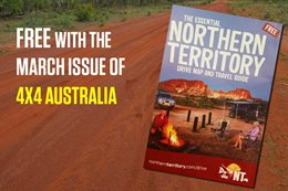 Free NT drive map and travel guide with March issue of 4X4 Australia