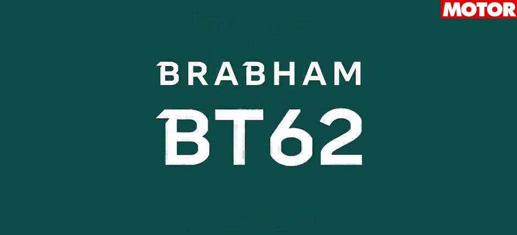 Brabham BT62 to be next racer bearing iconic name