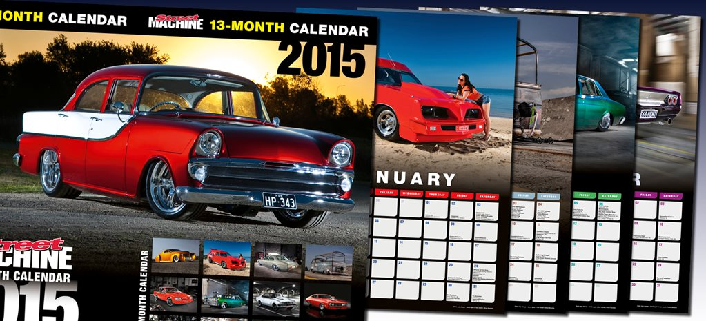 13-MONTH 2015 STREET MACHINE CALENDAR