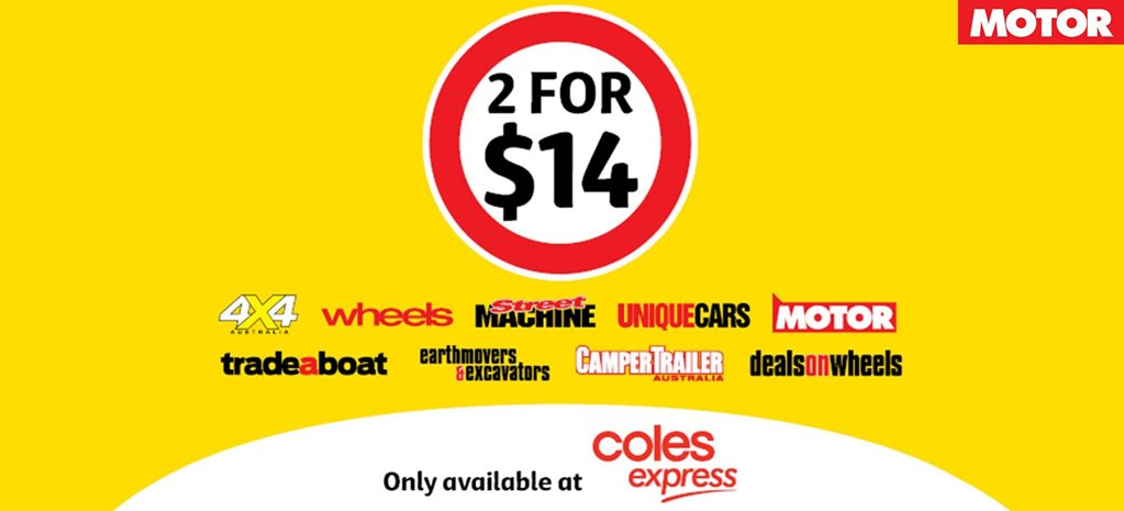 BUY 2 MAGAZINES FOR $14 FROM COLES