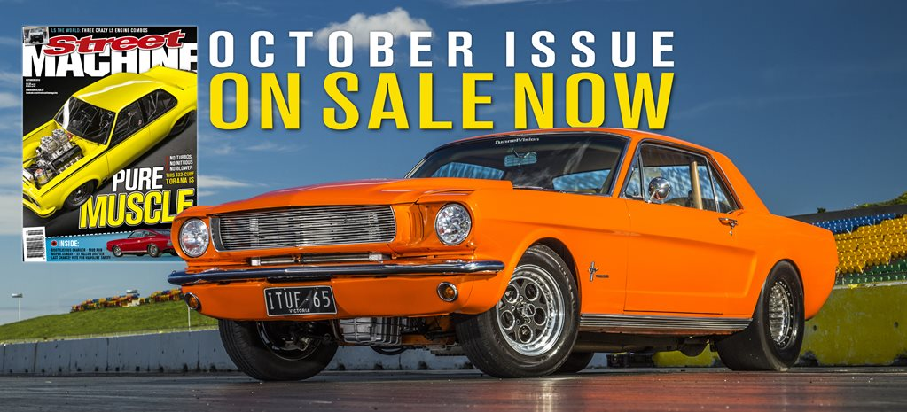 STREET MACHINE: OCTOBER 2016