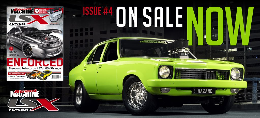 STREET MACHINE LSX TUNER #4 OUT NOW