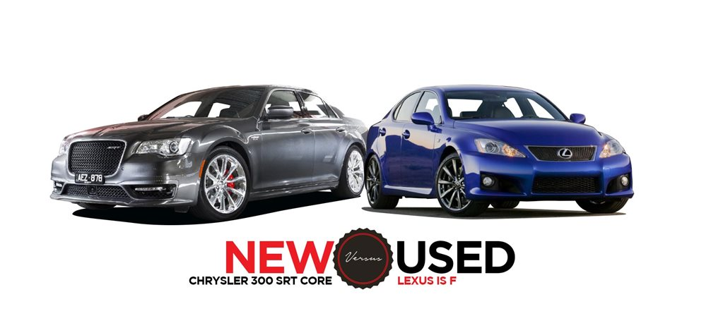 2018 Chrysler 300 SRT Core vs 2007 Lexus IS F: new vs used