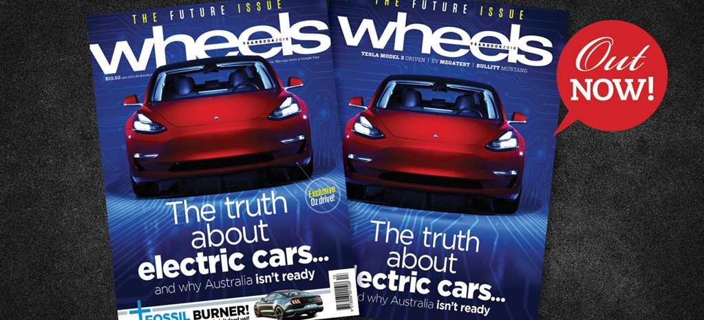 The truth about electric cars: Wheels magazine preview – Yearbook 2018