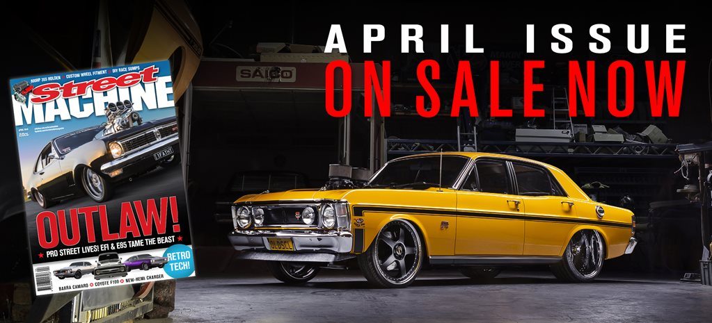 Street Machine: April 2019