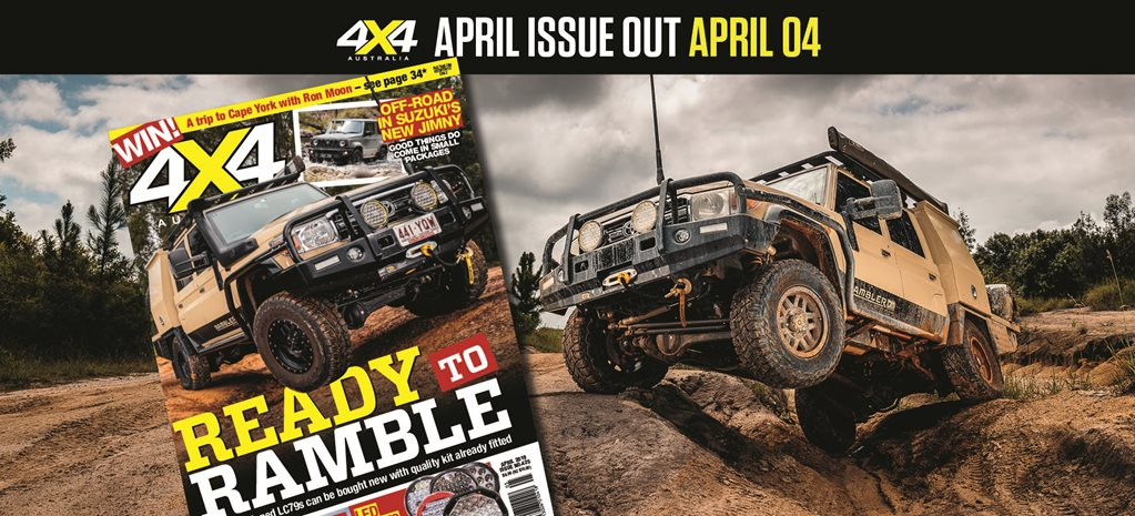 4X4 Australia: April 2019 issue preview