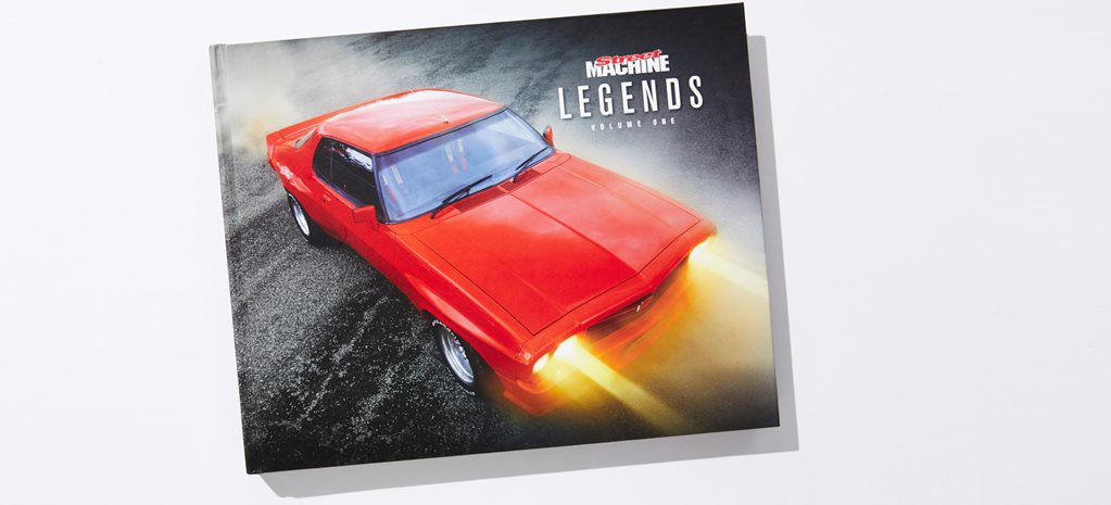 Street Machine Legends Volume One available now!